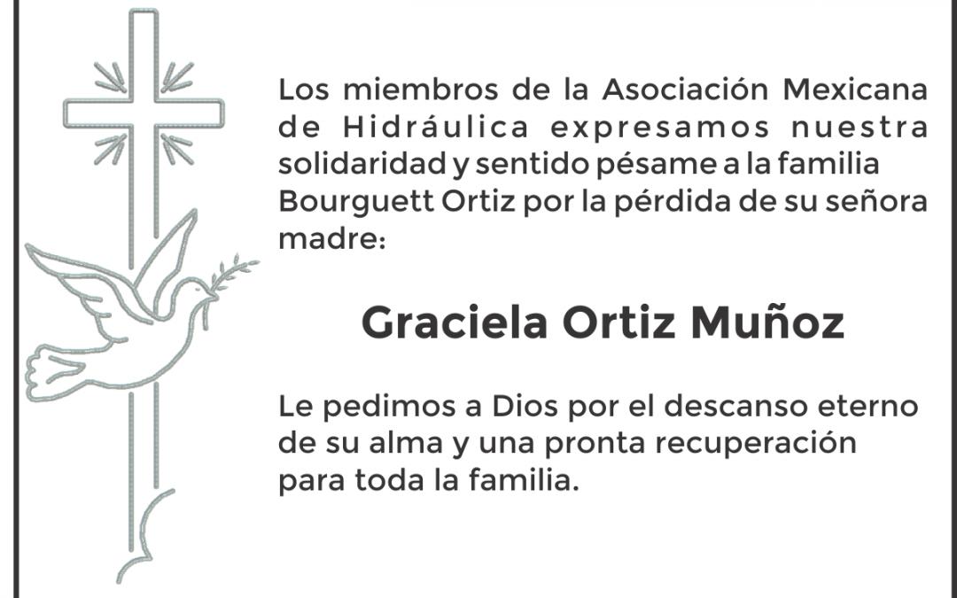 Toda nuestra solidaridad y apoyo por el sensible fallecimiento de Graciela Ortiz Muñoz